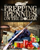 Prepping for Pennies on The Dollar